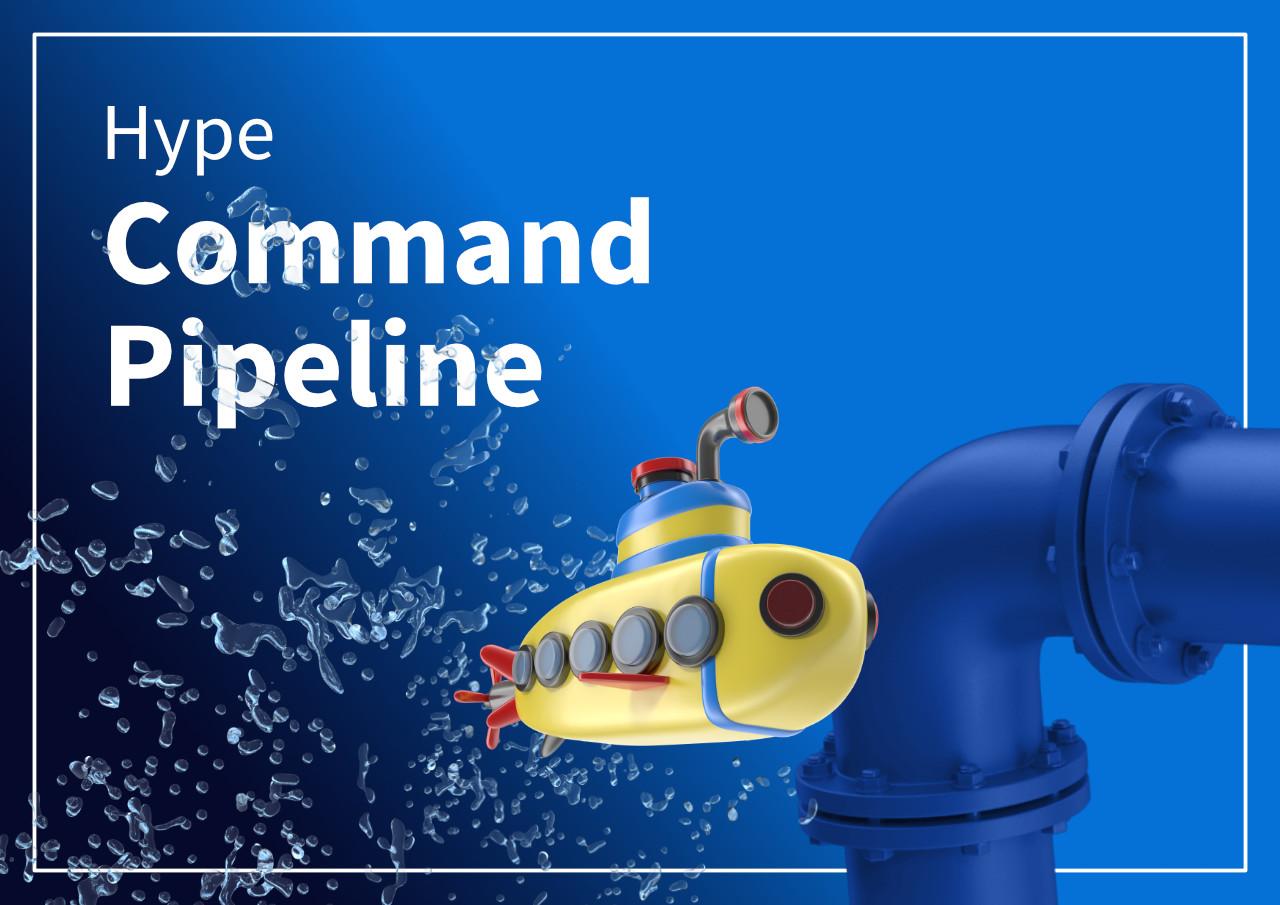 Hype-commandPipeline